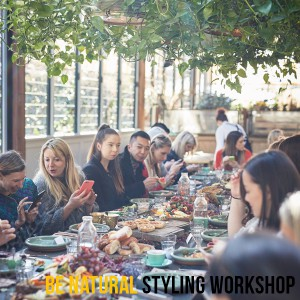 July 2015 - Be Natural Food Styling Workshop @ The Grounds of Alexandria